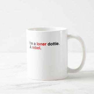 Soy un solitario dottie. taza