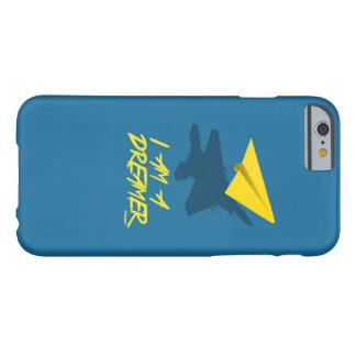 SOY un SOÑADOR (azul) Funda De iPhone 6 Barely There