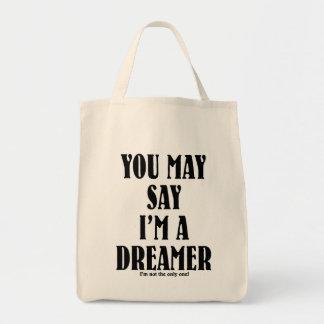 Soy un soñador bolsa tela para la compra