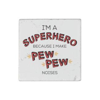 Soy un super héroe porque hago ruidos del BANCO Imán De Piedra