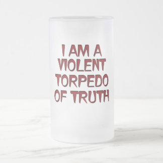 Soy un torpedo violento del rojo de la verdad taza de cristal