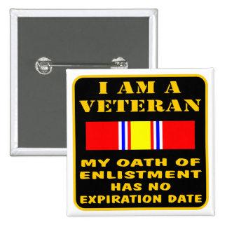 Soy un veterano que mi juramento del alistamiento  pin cuadrado
