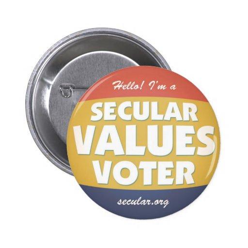 Soy un votante secular de los valores pins
