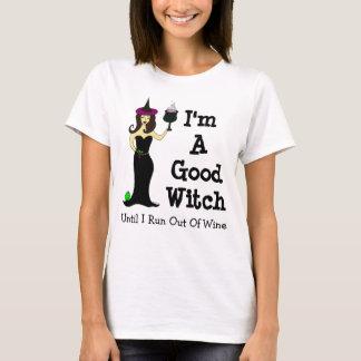 Soy una buena bruja hasta que corra del vino playera