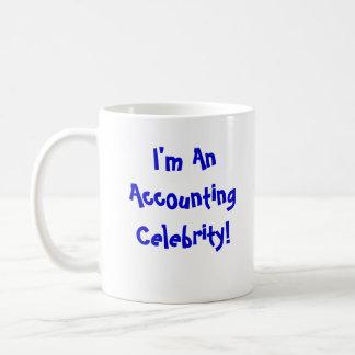 ¡Soy una celebridad de la contabilidad!! Taza De Café