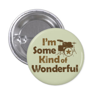 Soy una cierta clase de botón maravilloso del pin redondo de 1 pulgada