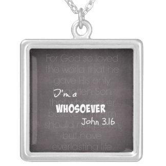 Soy una cita cristiana Juan 3,16 del whosoever Colgante Cuadrado