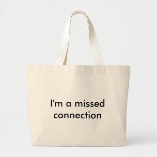 Soy una conexión faltada bolsa tela grande