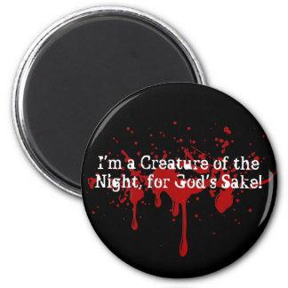 ¡Soy una criatura de la noche para el motivo de Imán Redondo 5 Cm