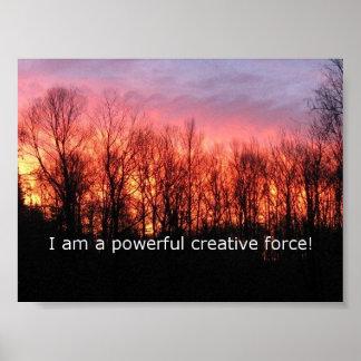 ¡Soy una fuerza creativa potente!  Poster