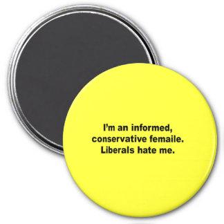 Soy una hembra conservadora informada. Odio de los Imán Redondo 7 Cm