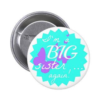 ¡Soy una hermana grande… otra vez!  (botón redondo Pin Redondo 5 Cm