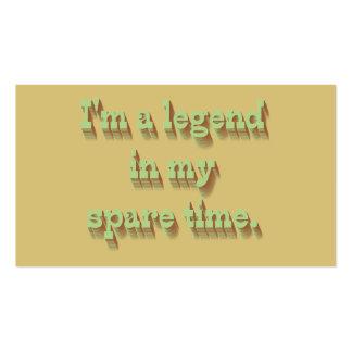 Soy una leyenda en mi tiempo libre tarjetas de visita