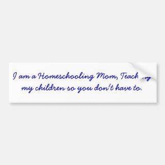 Soy una mamá de Homeschooling, enseñando a mis niñ Etiqueta De Parachoque
