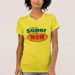 Soy una mamá estupenda camiseta