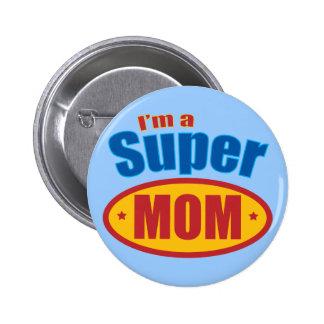 Soy una mamá estupenda pin redondo 5 cm