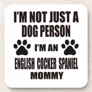 Soy una mamá inglesa de cocker spaniel posavasos
