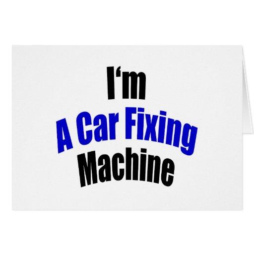 Soy una máquina de la fijación del coche tarjeta