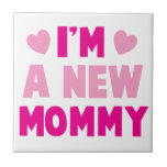 ¡Soy una NUEVA MAMÁ! Azulejos Ceramicos