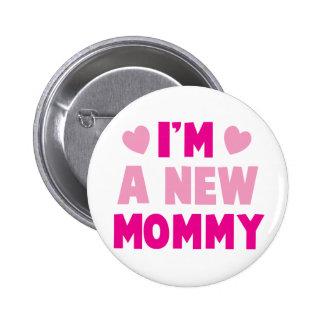 ¡Soy una NUEVA MAMÁ! Pin Redondo 5 Cm