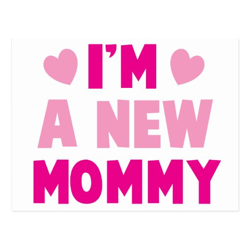 ¡Soy una NUEVA MAMÁ! Tarjeta Postal
