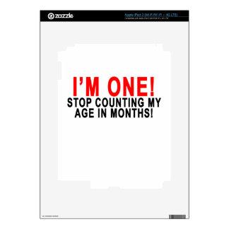 ¡Soy UNA PARADA QUE CUENTA MI EDAD EN MESES! .png iPad 3 Pegatinas Skins