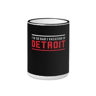Soy vacaciones tan malas de I en Detroit Taza De Dos Colores