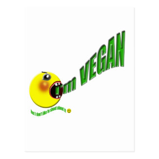 Soy vegano pero no tengo gusto de gritar sobre él tarjetas postales