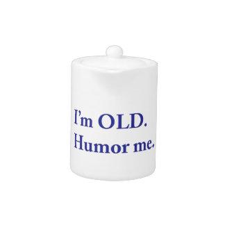 Soy VIEJO. Humor me