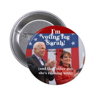 ¡Soy, votando por, Sarah! , (y ese ot… Pin Redondo De 2 Pulgadas