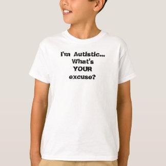 ¿Soy… What'sYOURexcuse autístico? Playera