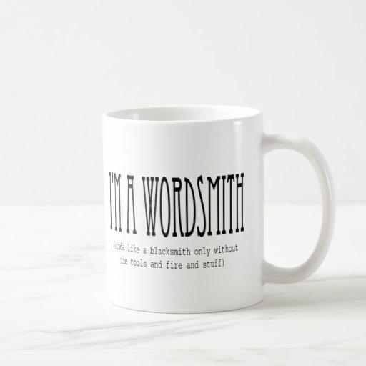 Soy wordsmith (un poco como un herrero…) taza clásica