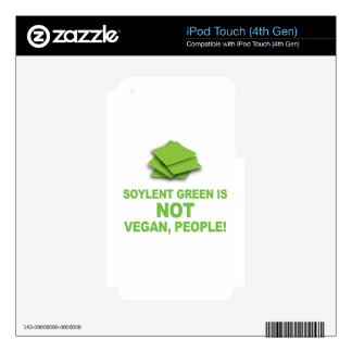 Soylent Green is NOT Vegan, People! Skin For iPod Touch 4G
