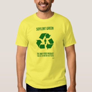 Soylent Green is people Tee Shirt