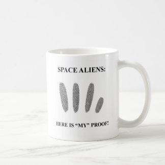"Space Aliens: Here is ""MY"" proof! Mugs"