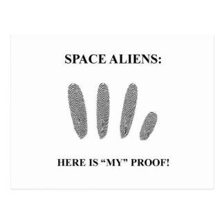 "Space Aliens: here is ""MY"" proof! Postcard"