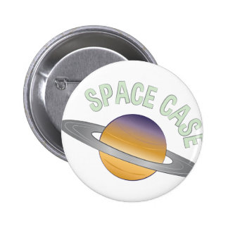 Space Case Pinback Button