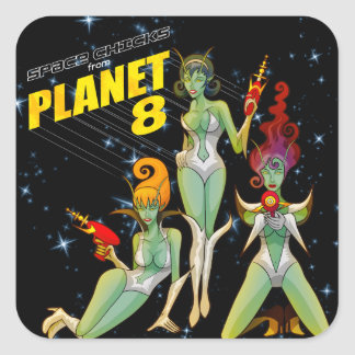 Space Chicks From Planet 8 large square sticker