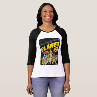 Space Chicks From Planet 8 w/shirt_1 T-Shirt
