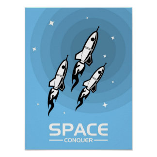 """Space Conquer"" Poster"