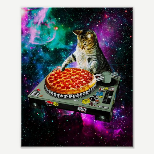 Space dj cat pizza poster