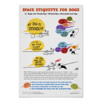 Space Etiquette For Dogs Poster - 22 x 32""