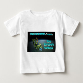 Space Jumping - Base Jumping is for Sissy's Infant T-shirt