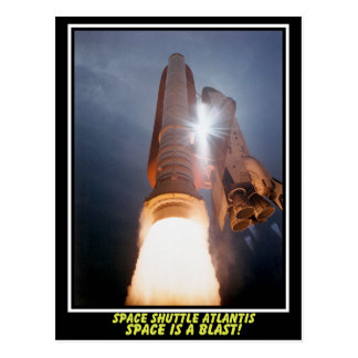 Space Shuttle Atlantis Space Is A Blast Postcard