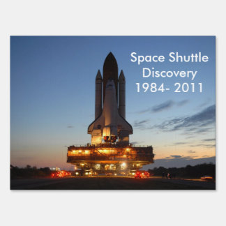 Space shuttle Discovery Signs
