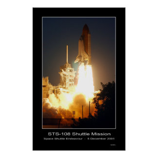 Space Shuttle Endeavour Lift-off STS-108 Poster