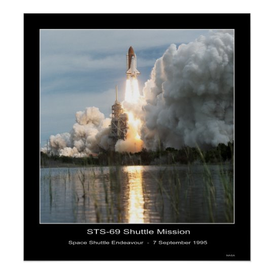 Space Shuttle Endeavour Lift-off STS - 69 Poster
