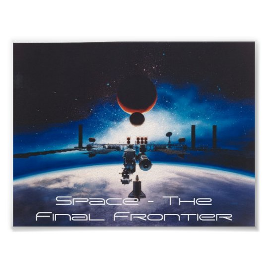 Space - The Final Frontier Poster