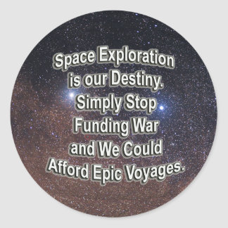 Space Travel is our Destiny Stickers