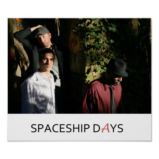 Spaceship Days Picture II Poster